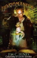 Libriomancer written by Jim C Hines